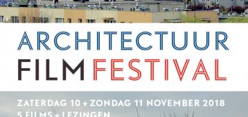 Zo. 11-11: Architectuur Film Festival 2018 in Filmhuis Gouda