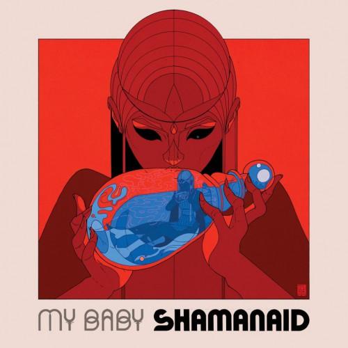 My Baby - Shamanaid albumcover